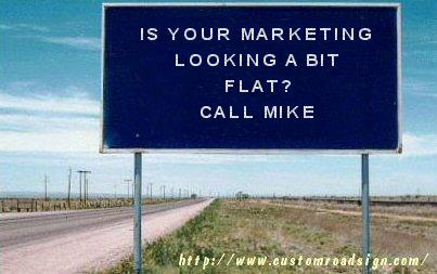 Marketing Looking Flat Sign